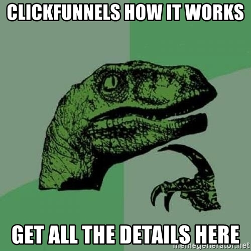 Clickfunnels how it works